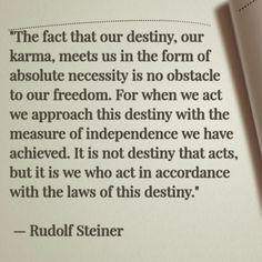 Rudolf Steiner quotes...