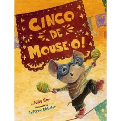 Fun picture books to read with your kids for Cinco de Mayo.