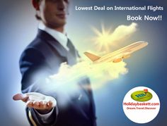 Flights Booking - Cheap Air Tickets - Holiday Packages - Tour Packages: Cheap International flight tickets on holidaybaske...