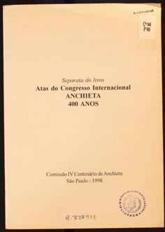 A imagem do Padre Anchieta e do Brasil na arte espanhola dos séculos XVII e XVIII / Carlos Javier Castro Brunetto. 1998 http://absysnetweb.bbtk.ull.es/cgi-bin/abnetopac01?TITN=208606