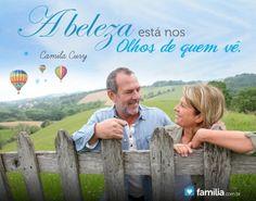 Familia.com.br | A beleza está nos olhos de quem vê.