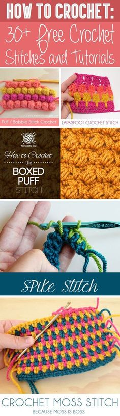 How To Crochet: 30+ Free Crochet Stitches and Tutorials #crochetbags