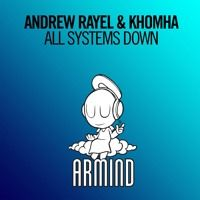Andrew Rayel & KhoMha - All Systems Down [A State Of Trance 775] **TUNE OF THE WEEK** by Andrew Rayel on SoundCloud