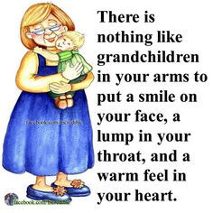 There Is Nothing Like Holding Your Grandchildren quotes family quote mothers day family quotes grandmother grandmom grandchildren quotes about family Grandkids Quotes, Quotes About Grandchildren, Grandmothers Love, Grandmother Quotes, Visual Statements, Family Quotes, Grandparents, Favorite Quotes, Verses