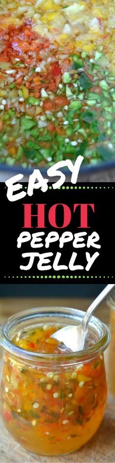 Super Easy Hot Pepper Jelly is a must in every cook's arsenal. This easy recipe makes use of both sweet and hot peppers for a colorful, confetti-like look and and an intense spicy kick. ~ theviewfromgreatisland.com