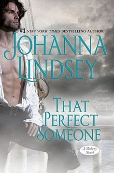That Perfect Someone by Johanna Lindsey ++ (Book 10 of the Malory Series)