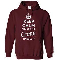 Crone - KEEP CALM AND LET THE Crone HANDLE IT - #hoodie kids #hoodie womens. WANT IT => https://www.sunfrog.com/Valentines/Crone--KEEP-CALM-AND-LET-THE-Crone-HANDLE-IT-55624038-Guys.html?68278