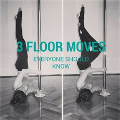 Floorwork gives pole dancers powerful tools to help tell a story, portray a character and express emotions. Here's 3 floor moves to have in your repertoire.