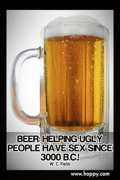 People have helping sex beer ugly
