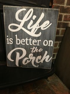 Life is better on the porch hand painted pallet / barnwood