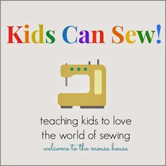 Welcome to the Mouse House: Kids Can Sew! Week 2: Printable Pack