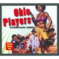 The Ohio Players - Love Rollercoaster: Anthology