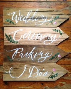 Hand-Painted Wedding Signs on Reclaimed Wood. Beautiful.