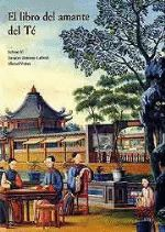 El libro del amante del té / Sabine Yi, Jacques Jumeau-Lafond, Michel Walsh ; traducción de Victoria Argimón