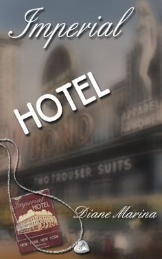 Imperial Hotel: A Historical Lesbian Romance by Diane Marina, http://www.amazon.com/dp/B00HPBCAZK/ref=cm_sw_r_pi_dp_h03tvb0EXWVEM
