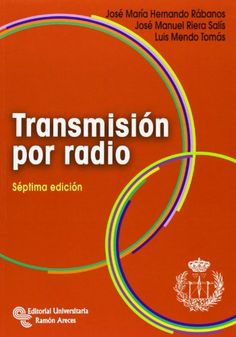 Transmisión por radio / José María Hernando Rábanos, José Manuel Riera Salís, Luis Mendo Tomás