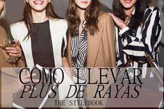 THE STYLEBOOK 18. Plus de rayas   What should I wear By Pilar lozano