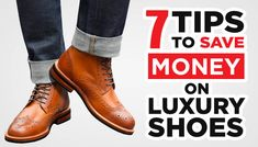 ShoesLuxury shoes boost your status, your sex appeal, and make you feel great. But for that price, they'd better – am I right?
