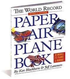 World Record Paper Airplane Book by Workman Publishing - $15.95 Eefke would love this.