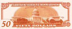 """The infamous J.S.G Boggs created  banknotes for the Florida United Numismatist convention in 1999. This """"funny money"""" soon became some of his most famous notes.  Red Gold We Trust indeed! Denominations from $1 to $50 modified slightly through the changing of captions (notably, """"The United States of America"""" is changed to """"Florida United Numismatists"""" and the denomination wording is occasionally replaced by the acronym FUN"""