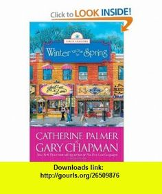 Winter Turns to Spring (The Four Seasons of a Marriage Series #4) (9781414311685) Catherine Palmer, Gary Chapman , ISBN-10: 1414311680  , ISBN-13: 978-1414311685 ,  , tutorials , pdf , ebook , torrent , downloads , rapidshare , filesonic , hotfile , megaupload , fileserve
