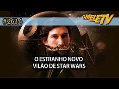 O estranho novo vilão de Star Wars   OmeleTV #263.4