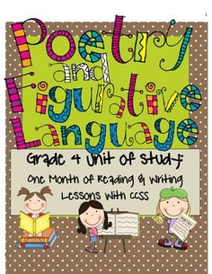105 page Poetry and Figurative Language Unit with 40 lessons for the reading and writing workshops all tied to grade 4 CCSS!!