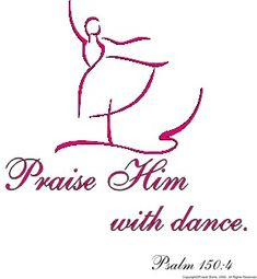 Praise Him With Dance  Psalm 150 4  17  2x   19