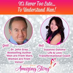 Do you want to understand men better? How they think & what they really want from you, when it comes to dating, relationships & sex? Find out from the real expert, Dr. Dating Advice, Relationship Advice, Relationships, Men Are From Mars, John Gray, Bestselling Author, Never, Venus, Things To Come