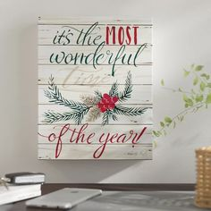 The Holiday Aisle 'The Most Wonderful Time' Textual Art is a beautifully written wall art displaying Christmas wording. Format: Wrapped Canvas, Size: H x W x D Christmas Words, Christmas Wall Art, Christmas Pictures, Metal Wall Art, Canvas Wall Art, Pumpkin Squares, Pottery Barn Christmas, Wall Art Crafts, Christmas Greenery