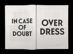 incase of doubt over dress, words, quotes, fashion