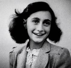 Anne Frank, a very brave young girl with a great big heart who wrote down her life and feelings in her diary that changed people's lives when they read it.