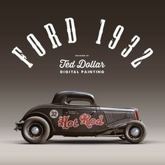 digital painting Hot Rod 32 by Ted Dollar