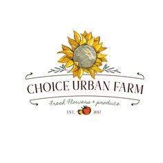 Choice Urban Farms - Choice Urban Farms NEEDS you to cultivate something special! Choice Urban Farms operates off less than 1 acre of land (Note: we aren't located in a rural area, not in the city) to p Web Design, Creative Design, Graphic Design, Logo Branding, Branding Design, Business Branding, Farmers Market Logo, Farm Logo, Beautiful Farm