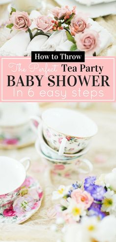 How to Throw a Tea Party Baby Shower in 6 Easy Steps How to Throw a Tea Party Baby Shower in 6 Easy Steps Glitter Inc A Lifestyle Fashion Beauty Recipe nbsp hellip party Baby Shower ideas Comida Baby Shower, Fiesta Baby Shower, Baby Girl Shower Themes, Tea Party Baby Shower, Bridal Shower, Girls Tea Party, Tea Party Theme, Simple Baby Shower, Baby Shower Winter