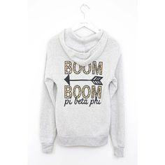 "Pi Beta Phi ""Boom Boom"" hoodie! #piphi #pibetaphi"
