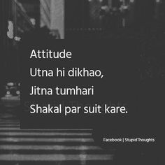 Samjhi aap miss kajal? Bossy Quotes, Stupid Quotes, Crazy Quotes, True Love Quotes, Bff Quotes, Funny Quotes About Life, Jokes Quotes, Sarcastic Quotes, Attitude Quotes