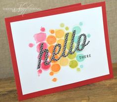 Hello There Card by Nichole Heady for Papertrey Ink (February 2013)