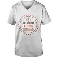 VILLAGOMEZ It's a VILLAGOMEZ thing you wouldn't understand shirts #gift #ideas #Popular #Everything #Videos #Shop #Animals #pets #Architecture #Art #Cars #motorcycles #Celebrities #DIY #crafts #Design #Education #Entertainment #Food #drink #Gardening #Geek #Hair #beauty #Health #fitness #History #Holidays #events #Home decor #Humor #Illustrations #posters #Kids #parenting #Men #Outdoors #Photography #Products #Quotes #Science #nature #Sports #Tattoos #Technology #Travel #Weddings #Women