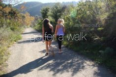 Walk your way out of a stressful day at work, school or home.