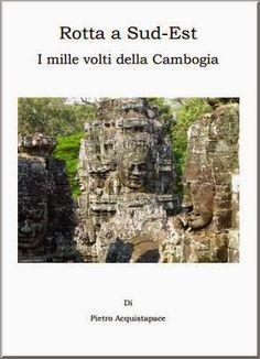 Acquistapace, Pietro - Rotta a Sud-Est (Cambogia) - pdf gratis
