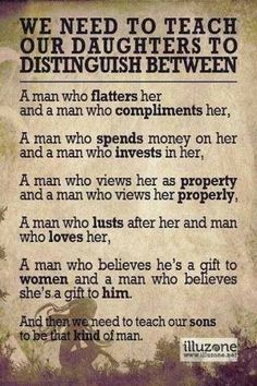 We need to teach out daughters to distinguish between Man A and Man B...