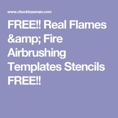 FREE!! Real Flames & Fire Airbrushing Templates Stencils FREE!!