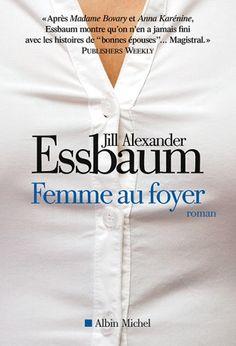 Femme au foyer de Jill Alexander Essbaum