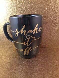 Black Shake It Off Mug Coffee Tea Gold Aqua by withlovelouise