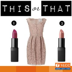 It's all a matter of choice! What's yours?  Which lip color would you pick to go with this dress?