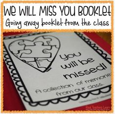 The end of the year brings goodbyes for those teachers who are moving on. In this booklet, students will give teachers a quick memory or something they will miss about them. This booklet is a quick and easy way to show appreciation from your class for