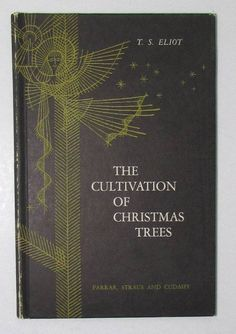 Vintage Christmas Poem First edition T S Eliot The Cultivation of Christmas Trees + Obit from Saturday Review HB + Virginia O'Hanlon Obit