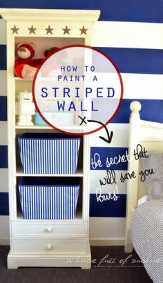 Learn how to paint a striped wall the easy way! | A House Full of Sunshine for Just a Girl and Her Blog