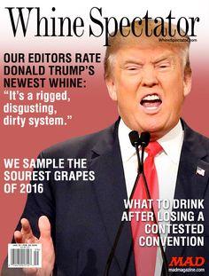 MAD Magazine, Idiotical Originals, Donald Trump, Wine Spectator, Whine Spectator